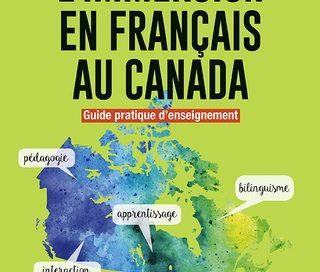 Couverture du livre L'immersion au Canada – Guide pratique d'enseignement